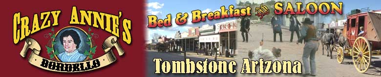 Crazy Annie's Bordello Bed & Breakfast and Saloon