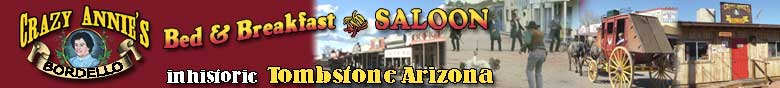 Crazy Annie's in Tombstone Arizona
